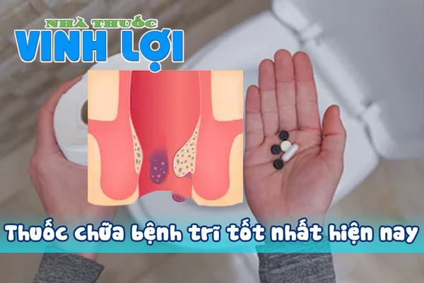 Thuốc chữa trị bệnh trĩ