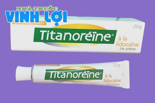 Chỉ định thuốc bôi trĩ Titanoreine của Pháp