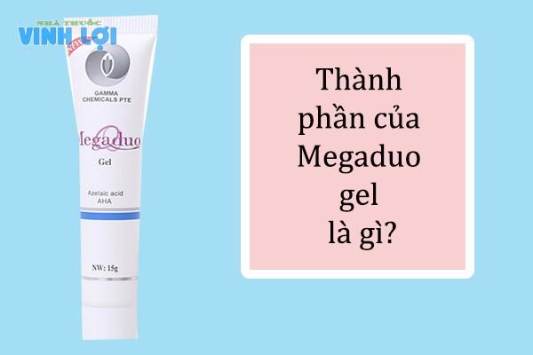 Thành phần của Megaduo Gel có tác dụng gì?