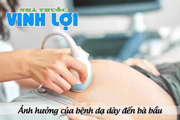 Thuốc đau dạ dày có ảnh hưởng đến thai nhi không?