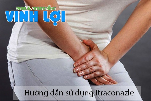 Cách sử dụng thuốc Itraconazole