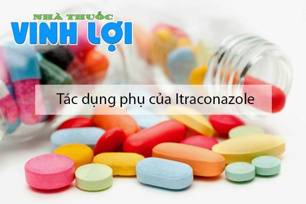 Tác dụng phụ của thuốc Itraconazole
