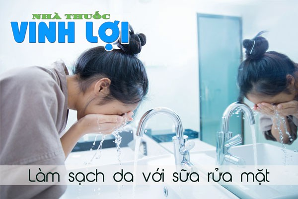 Dùng sữa rửa mặt để làm sạch da