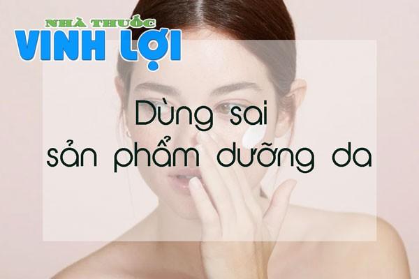Dùng sai các sản phẩm dưỡng da khiến da bị dầu mụn