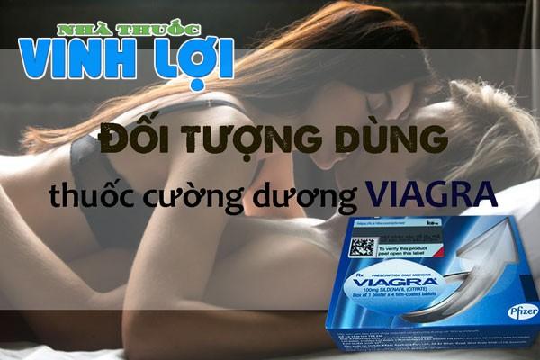 Thuốc Viagra sử dụng cho đối tượng nào?