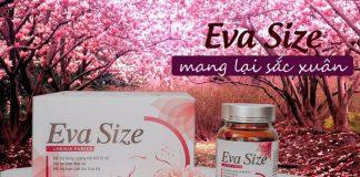 Tìm hiểu về viên uống kích thích vòng 1 Eva Size