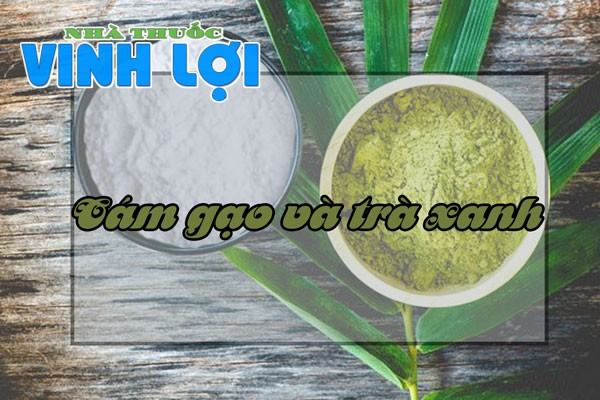 Kết hợp cám gạo và trà xanh