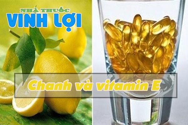 Kết hợp sử dụng vitamin E và chanh