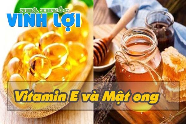 Kết hợp vitamin E và mật ong