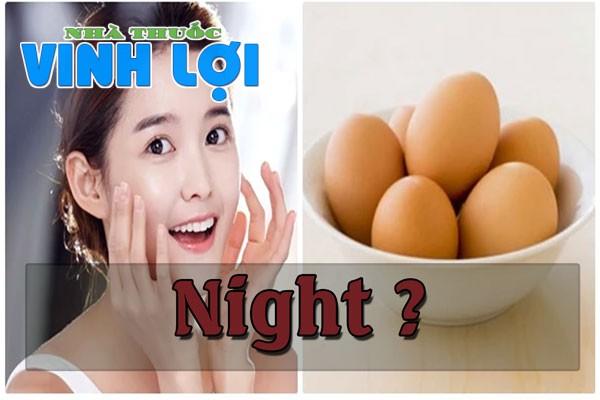 Không nên sử dụng mặt nạ lòng trắng trứng qua đêm