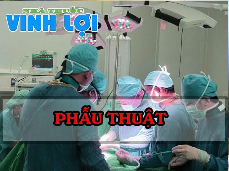 Tùy vào mức độ của bệnh mà sử dụng phương pháp phẫu thuật