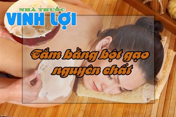 Tắm trắng bàng bột gạo nguyên chất