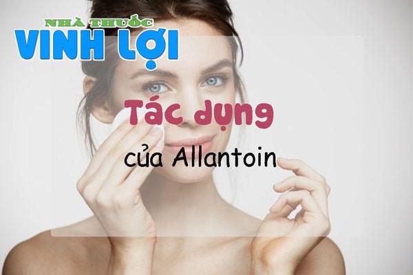 Tác dụng của Allantoin (Ureidohydantoin) trong làm đẹp