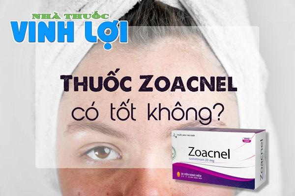 Thuốc Zoacnel trị mụn có tốt không?