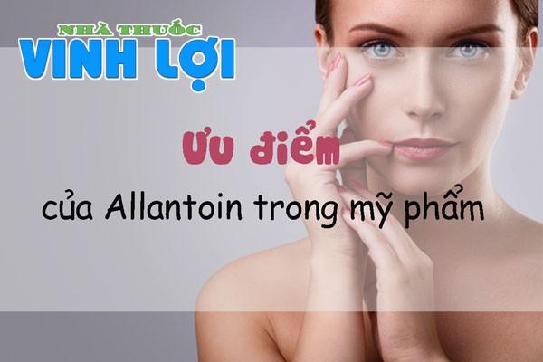Ưu điểm của Allantoin trong mỹ phẩm