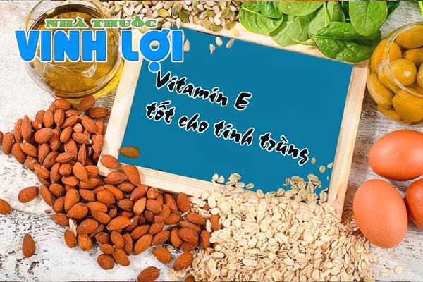 Vitamin E tốt cho tinh trùng