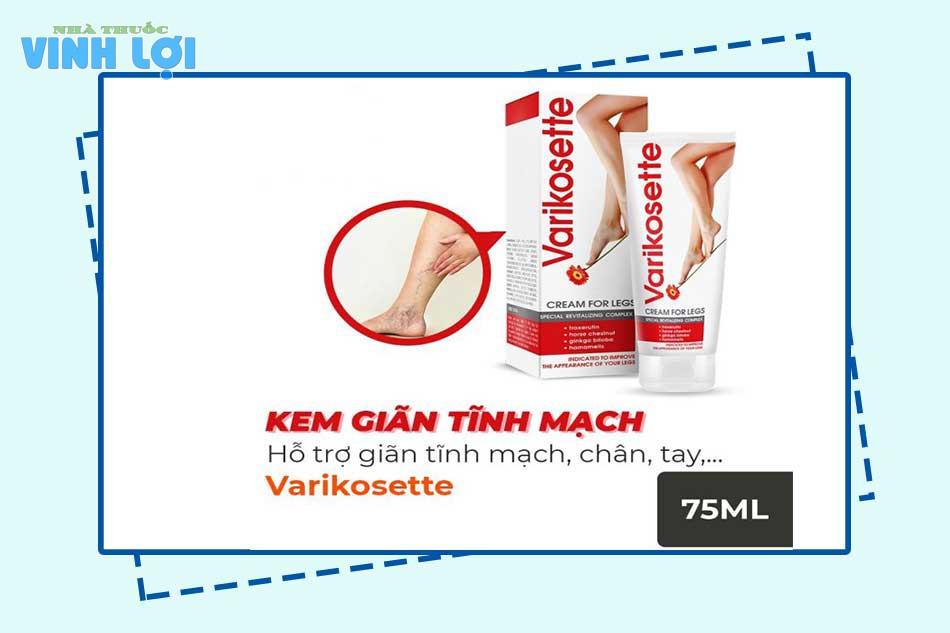Tác dụng của kem Varikosette