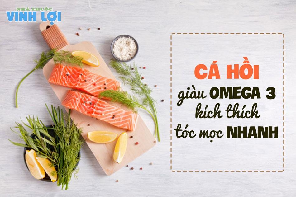 Cá hồi rất giàu omega 3 giúp kích thích tóc mọc nhanh