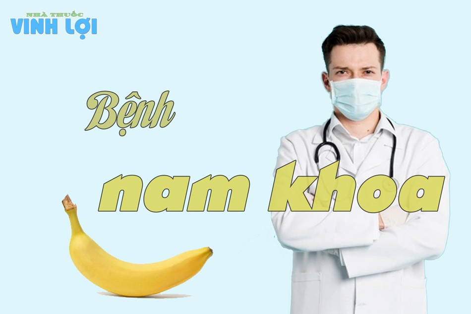 Bệnh nam khoa là những bệnh lý xảy ra ở cơ quan sinh dục nam giới, bệnh bẩm sinh hay bệnh lây nhiễm