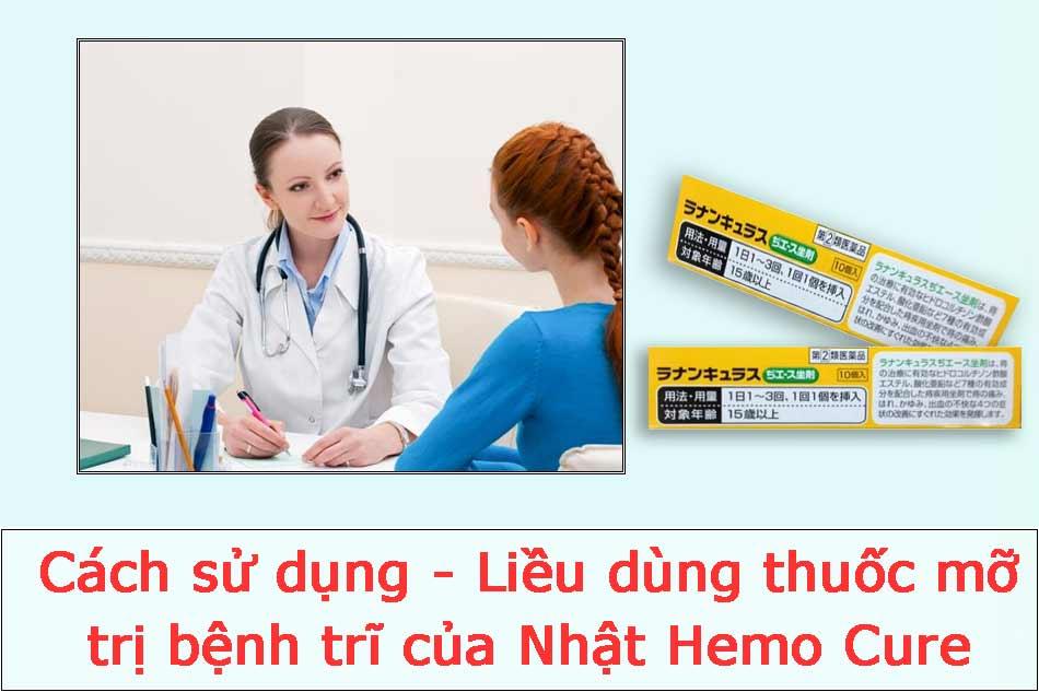 Cách sử dụng - Liều dùng thuốc mỡ trị bệnh trĩ của Nhật Hemo Cure