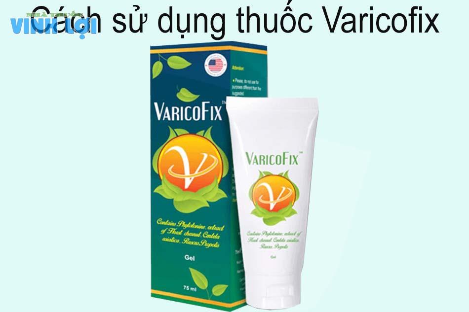 Cách sử dụng thuốc Varicofix