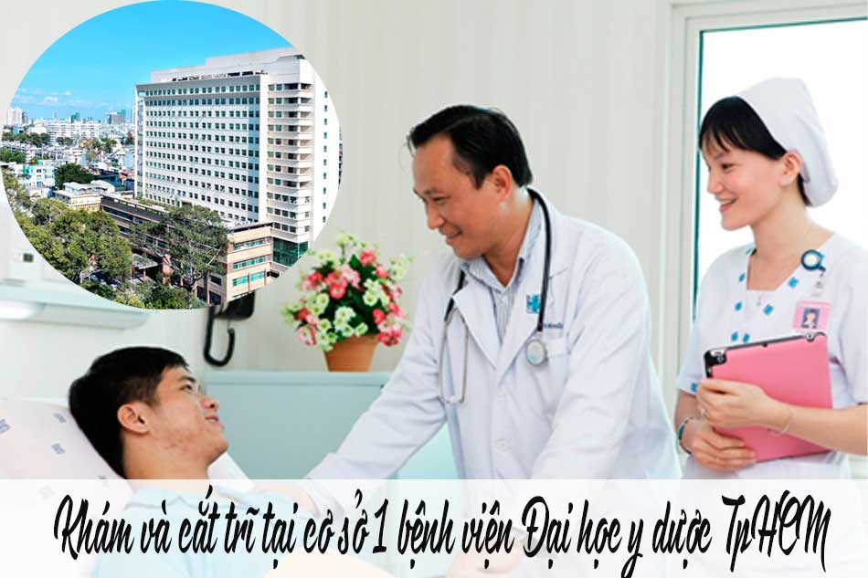 Khám và cắt trĩ ở cơ sở nào của bệnh viện Đại học Y dược TpHCM?