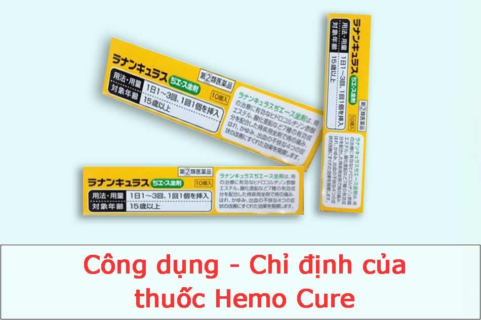 Công dụng - Chỉ định của thuốc Hemo Cure