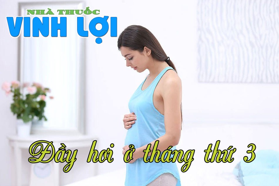 Đầy bụng khi mang thai 3 tháng đầu