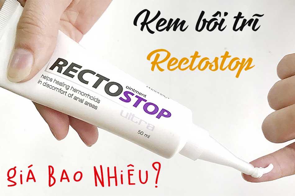 Kem bôi trĩ Rectostop Ultra giá bao nhiêu?