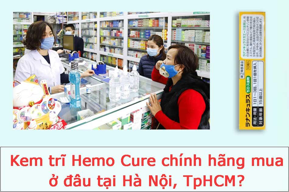 Kem trĩ Hemo Cure chính hãng mua ở đâu tại Hà Nội, TpHCM?