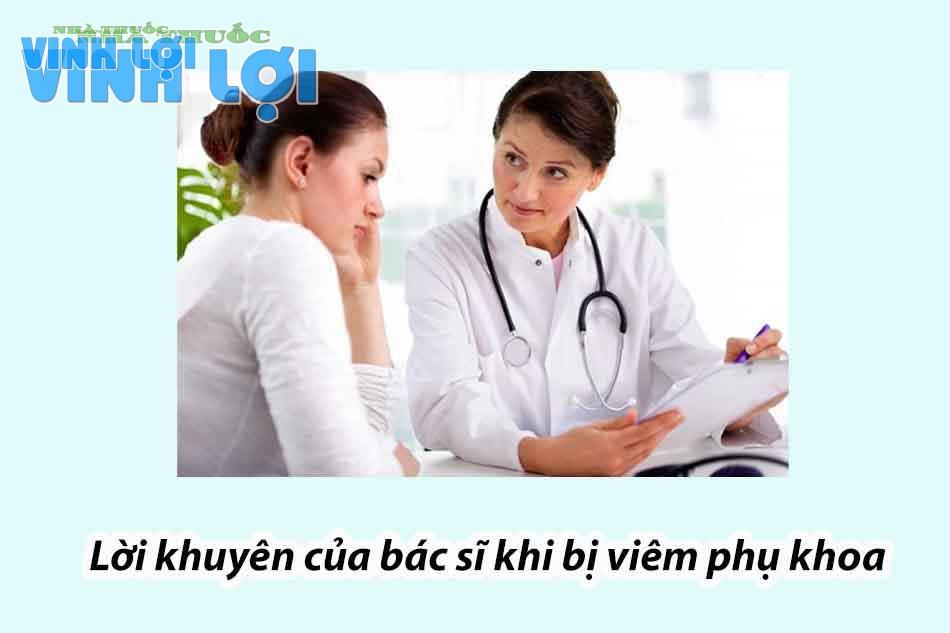 Lời khuyên của bác sĩ khi bị viêm phụ khoa