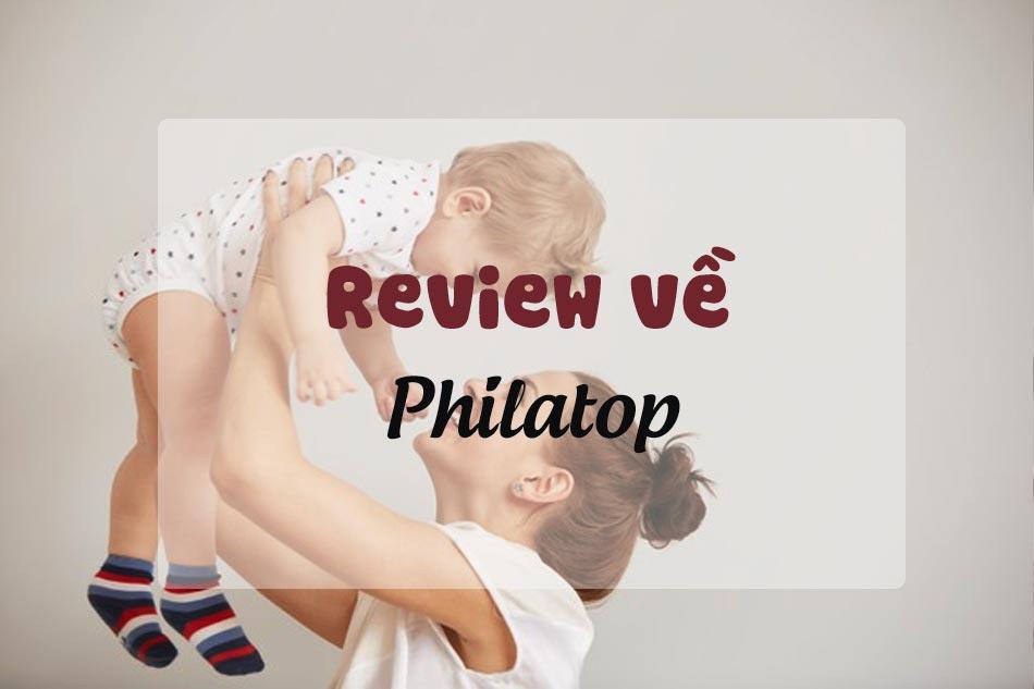Review về Philatop trên Webtretho