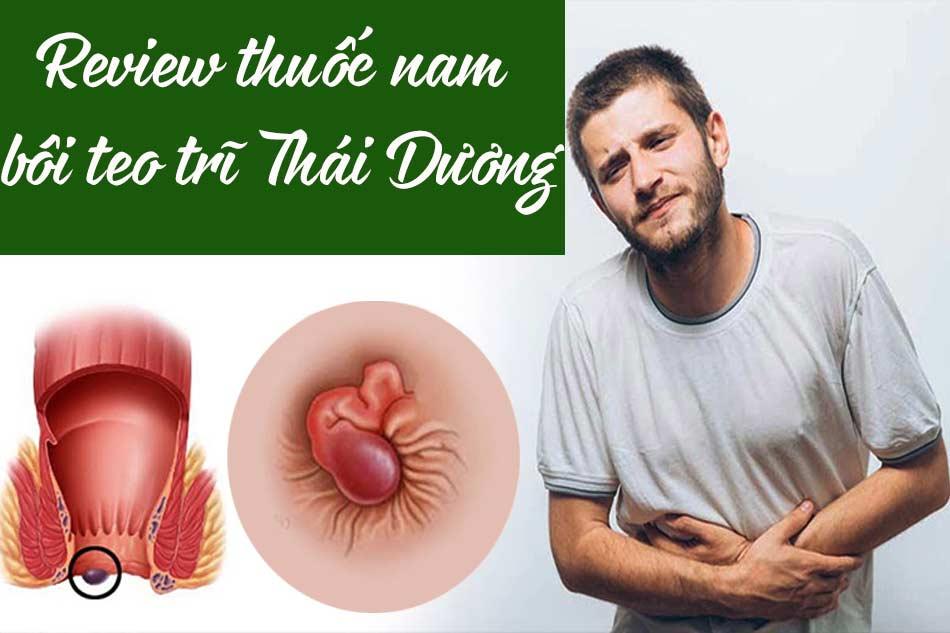 Review thuốc nam bôi teo trĩ Thái Dương từ người dùng