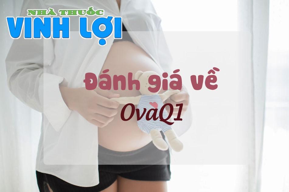 Review về OvaQ1 từ người dùng Webtretho