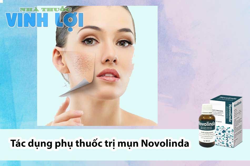 Tác dụng phụ thuốc trị mụn Novolinda