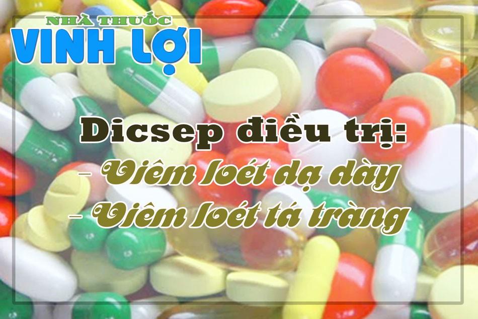 Thuốc Dicsep thuộc nhóm thuốc điều trị viêm loét dạ dày tá tràng
