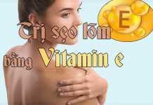 Trị sẽo rỗ bằng vitamin e