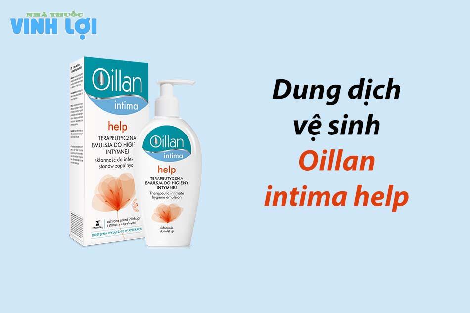 Dung dịch vệ sinh Oillan intima help