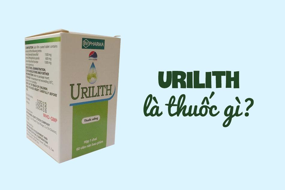 Urilith là thuốc gì?