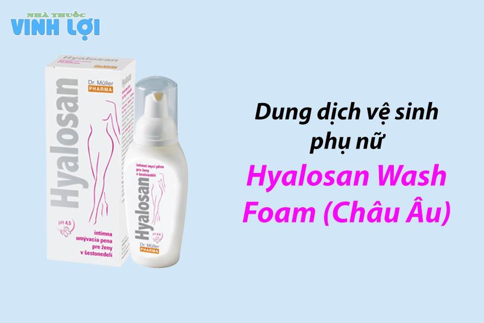 Hyalosan Wash Foam (Châu Âu)