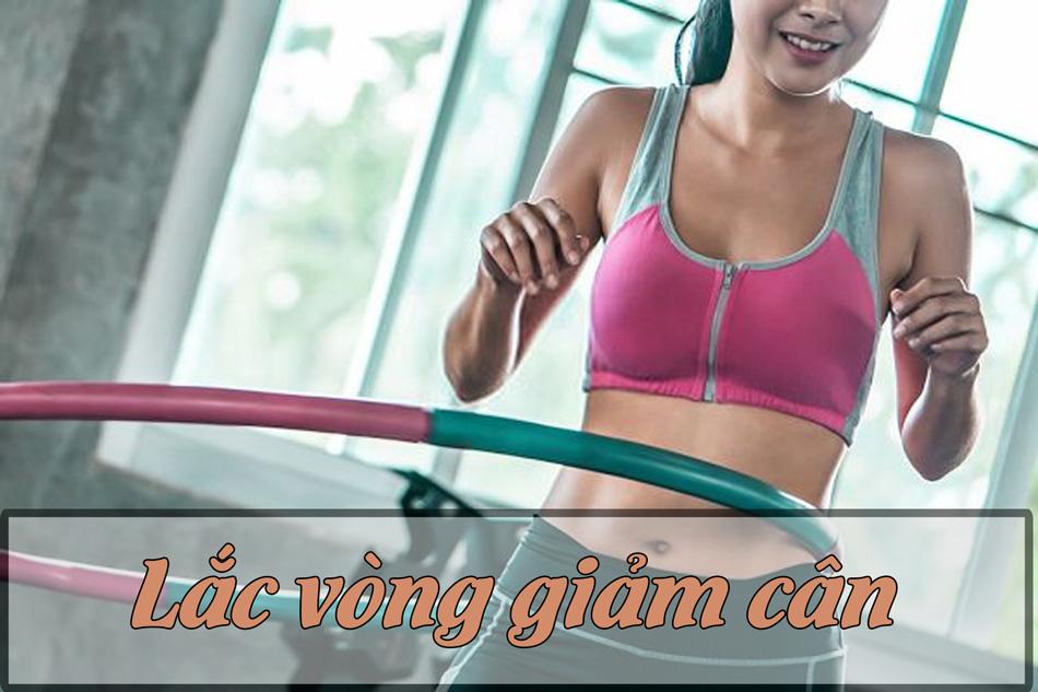 Bài tập lắc vòng giảm cân sau sinh