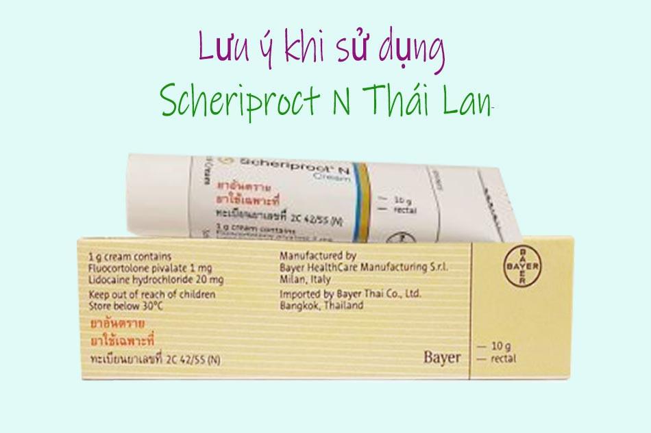 Lưu ý khi sử dụng Scheriproct N Thái Lan