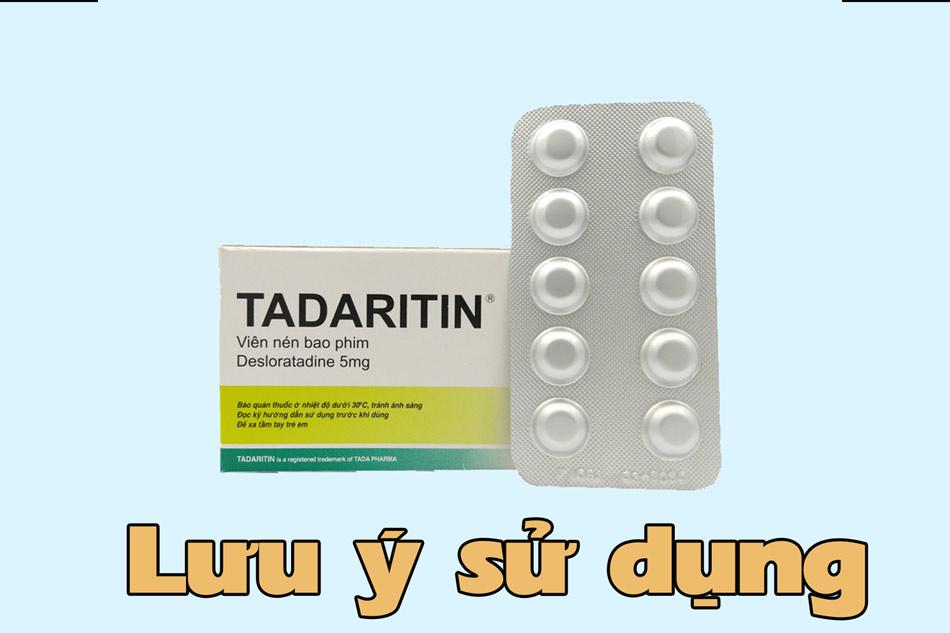 Lưu ý khi sử dụng tadaritin