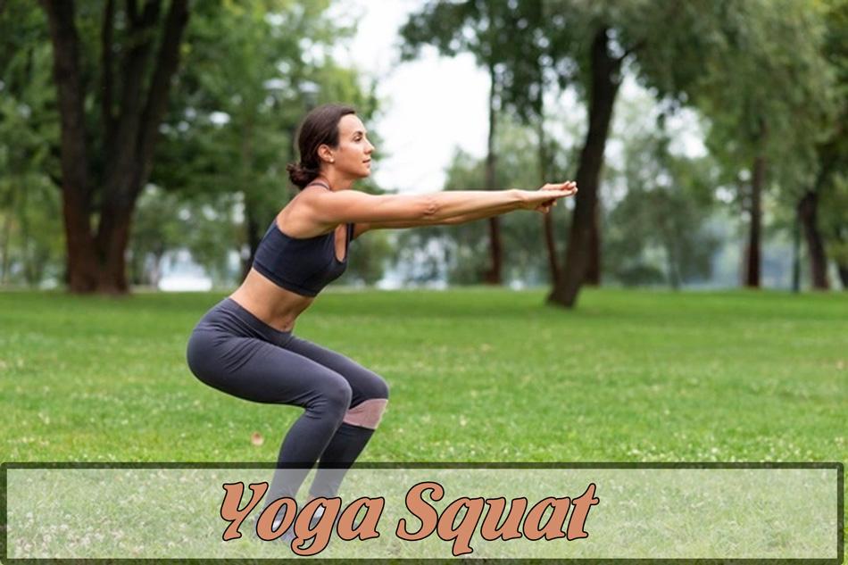 Bài tập Yoga Squat giảm cân