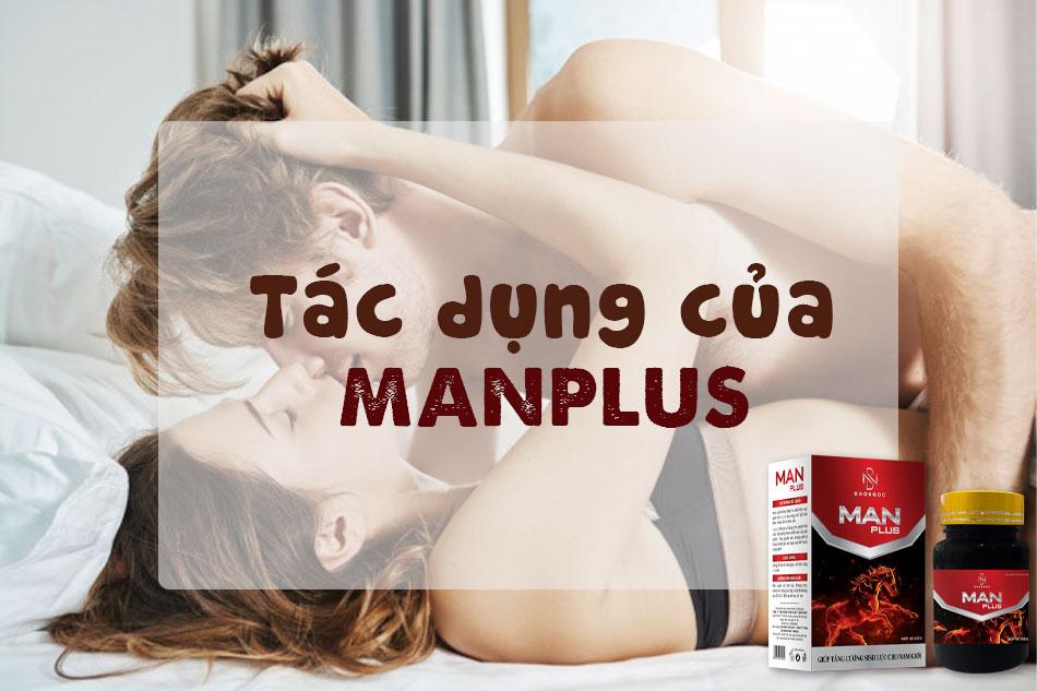 Tác dụng của viên uống cường dương Manplus