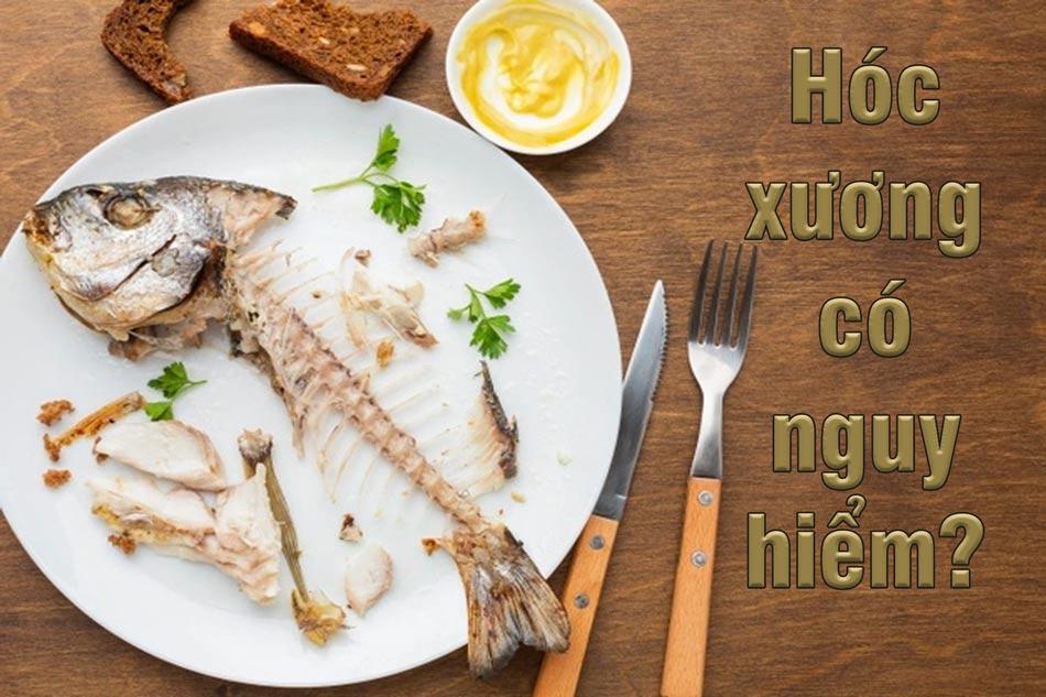 Hóc xương cá nếu không gỡ được sẽ gây khó chịu nhiễm trùng