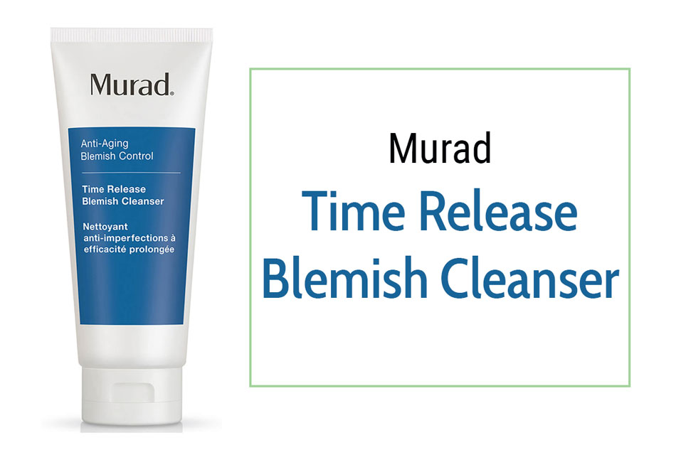 Sữa rửa mặt trị mụn ẩn dưới da Murad Time Release Blemish Cleanser