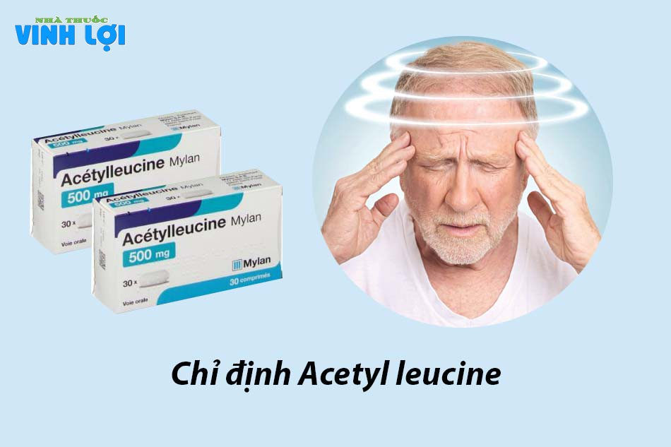 Chỉ định Acetyl leucine