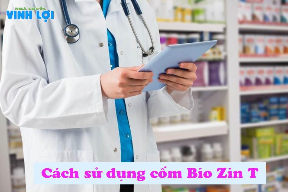 Cách sử dụng cốm Bio Zin T