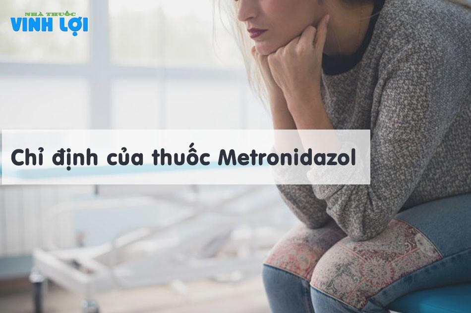 Chỉ định của thuốc Metronidazole